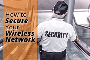 How-to-Secure-Your-Wireless-Network